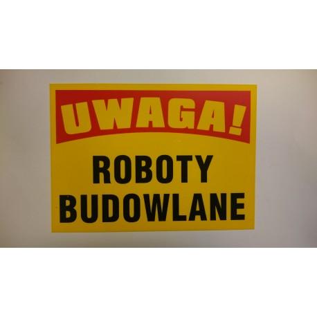 """Tablica ostrzegawcza""""ROBOTY BUDOWLANE"""""""